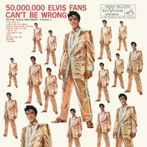 Elvis Presley - 50,000,000 Elvis Fans Can't Be Wrong: Elvis' Gold Records, Vol. 2 VINYL - 19439709561