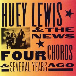 Huey Lewis & The News - Four Chords & Several Years Ago CD - EKCD 6217
