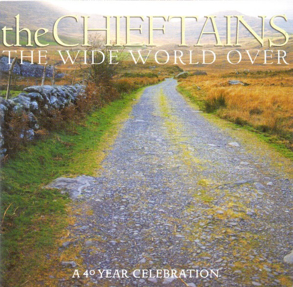 The Chieftains - The Wide World Over: A 40 Year Celebration CD - CDRCA 3081