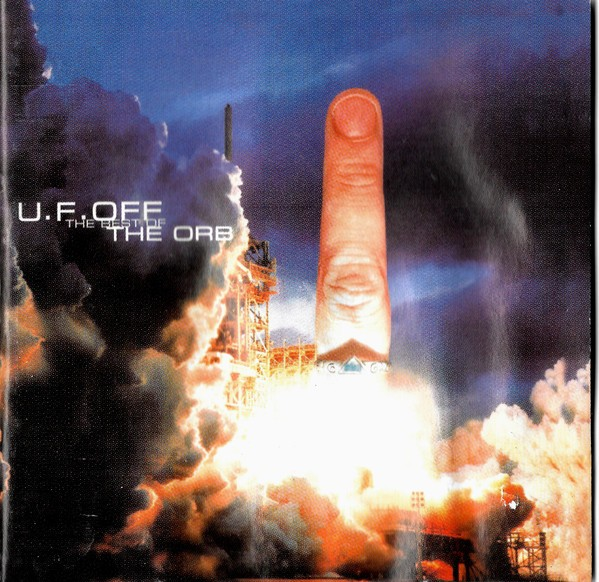 The Orb - U.F.OFF - The Best Of CD - STARCD 6432