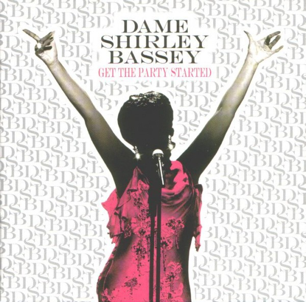 Dame Shirley Bassey - Get The Party Started CD - LSBRCD 005