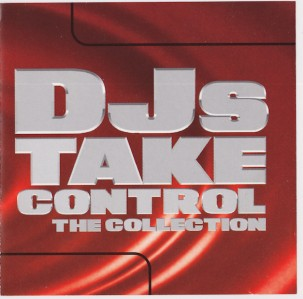 DJs Take Control: The Collection CD - ORCD030
