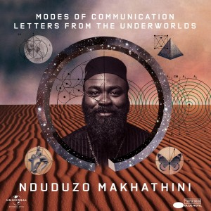 Nduduzo Makhathini - Modes of Communication: Letters from the Underworlds CD - 060250859689