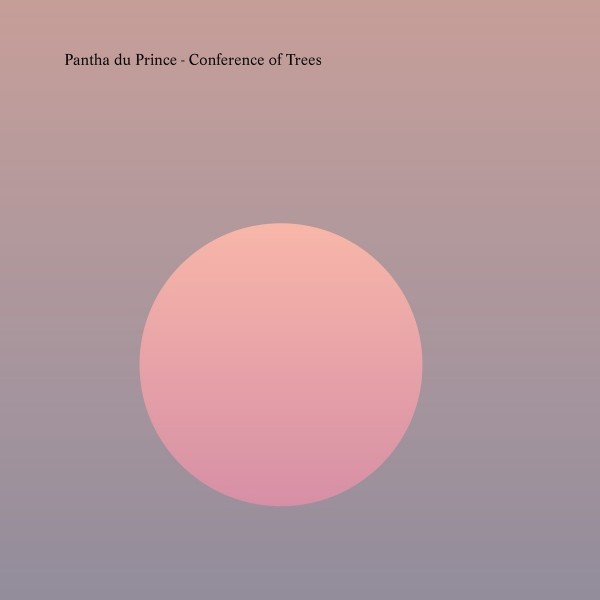 Pantha du Prince - Conference of Trees VINYL - 5053858883