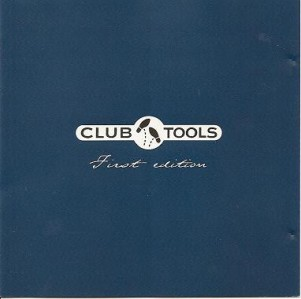 Club Tools: First Edition CD - 0066582CLU