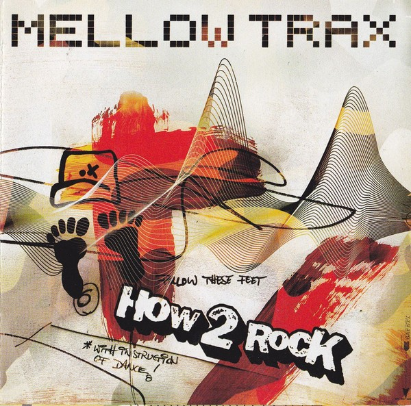 Mellow Trax: How To Rock CD - 060249818748