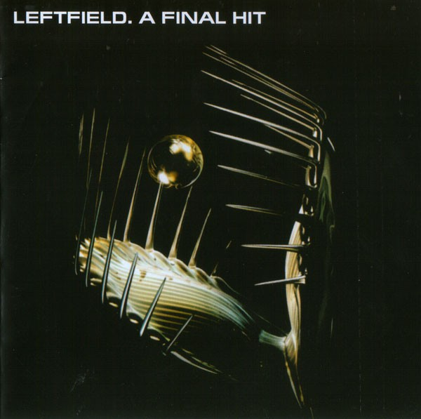 Leftfield - A Final Hit - Greatest Hits CD - 82876726082