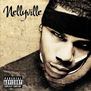 Nelly - Nellyville CD - FPBCD336
