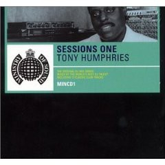 Tony Humphries - Ministry Of Sound: The Sessions Volume One CD - MINCD1