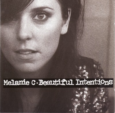 Melanie C - Beautiful Intentions CD - DGR1612