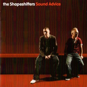 The Shapeshifters - Sound Advice CD - CDVIR 795