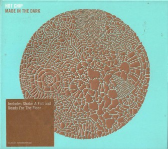 Hot Chip - Made In The Dark CD - 5179172