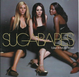 Sugababes - Taller In More Ways CD - STARCD6974