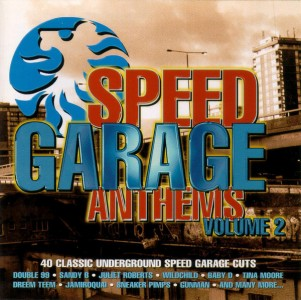 Speed Garage Anthems Volume 2 CD - RADCD83