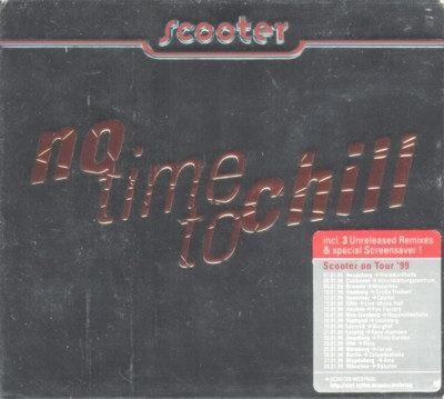 Scooter - No Time To Chill CD - 0066032CLU
