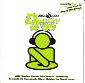 Club Tools: DJ Meeting '99 CD - 0047362 ERE