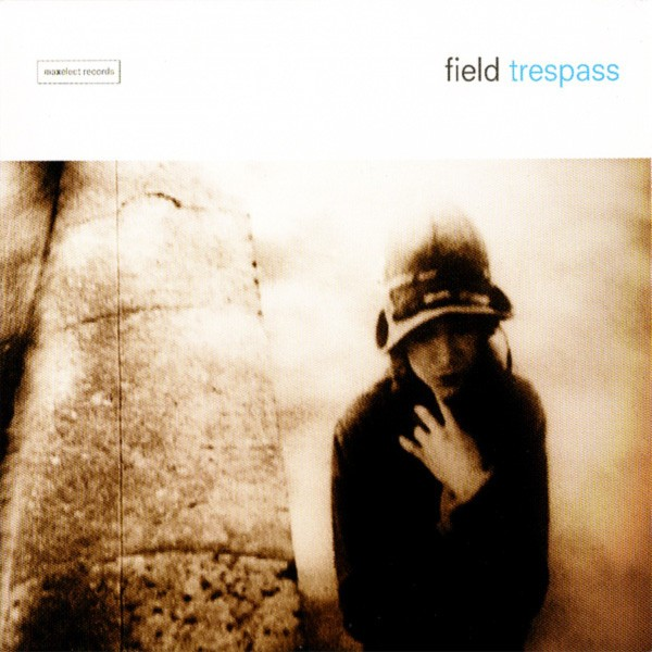 Field - Trespass CD - MXE010-2
