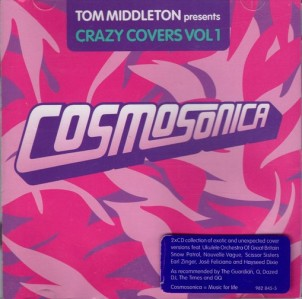 Tom Middleton - Cosmosonica (Crazy Covers Vol 1) CD - 9828455