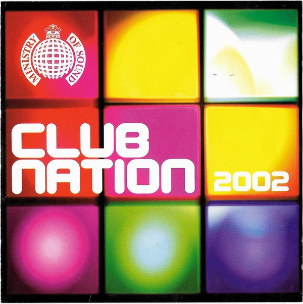 Ministry Of Sound: Club Nation 2002 CD - CDMOSD 020
