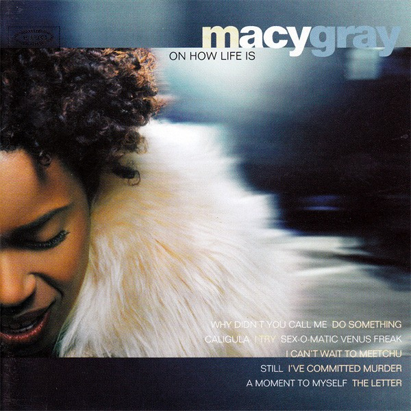 Macy Gray - Oh How Life Is CD - CDEPC 5803