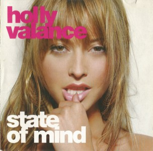 Holly Valance - State Of Mind CD - WICD 5353