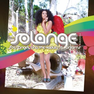 Solange - Sol-Angel and the Hadley St. Dreams CD - STARCD 7277
