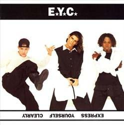E.Y.C. - Express Yourself Clearly CD - 00088 1110612