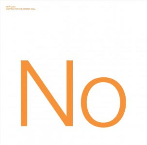 New Order - Waiting For The Sirens Call CD - WICD 5363