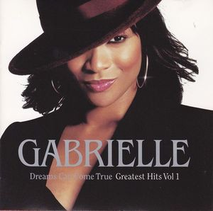 Gabrielle - Dreams Can Come True - Greatest Hits Volume 1 CD - STARCD 6681
