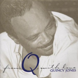 Quincy Jones - From Q. With Love CD - 9362464902