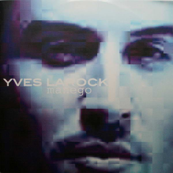 Yves Larock - Manego CD - 532 236 7