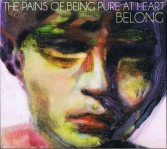 The Pains Of Being Pure At Heart - Belong CD - PIASR 500CDX