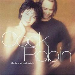 Cock Robin - Best Of Cock Robin CD - 4692062