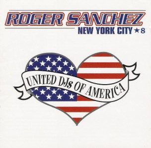 Roger Sanchez - United DJs Of America - 8 New York CD - DM 40007-2