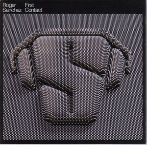 Roger Sanchez - First Contact CD - CDEPC6307