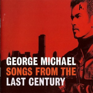 George Michael - Songs From The Last Century CD - 7243 8 48740 2 5