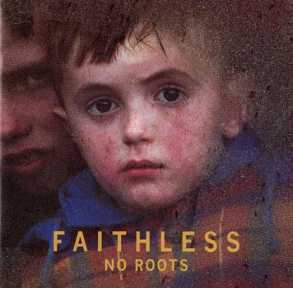 Faithless - No Roots CD - CDAST 469