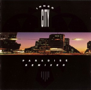 Inner City - Paradise Remixed CD - CDVIP 208