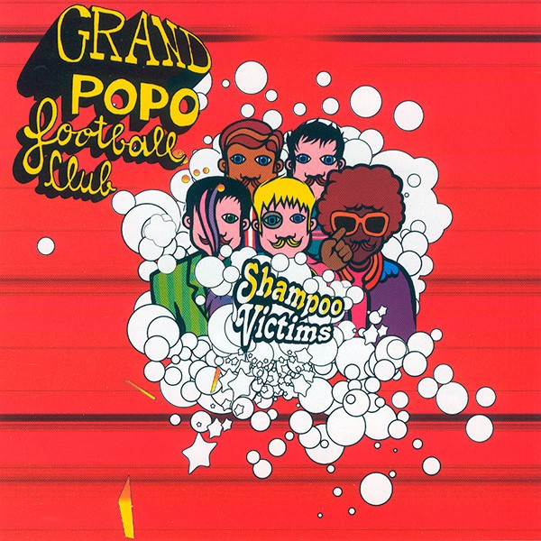 Grand Popo Football Club - Shampoo Victims CD - 828765001328