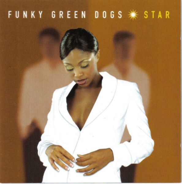 Funky Green Dogs - Star CD - TWCD-90008