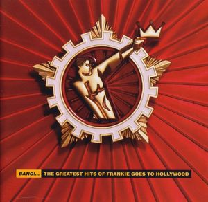 Frankie Goes To Hollywood - Bang!.. The Greatest Hits CD - WICD 5170