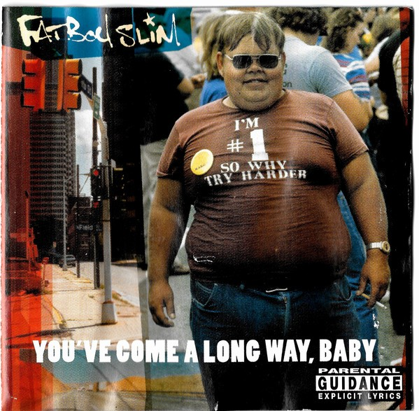 Fatboy Slim - You've Come Along Way, Baby CD - CDEPC 5684
