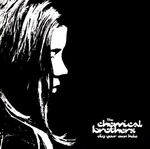The Chemical Brothers - Dig Your Own Hole CD - 07243 8429502