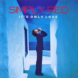 Simply Red - It's Only Love CD - CDESP 064