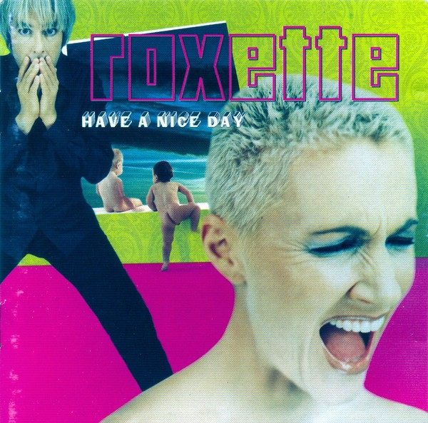 Roxette - Have A Nice Day CD - CDEMCJ 5791