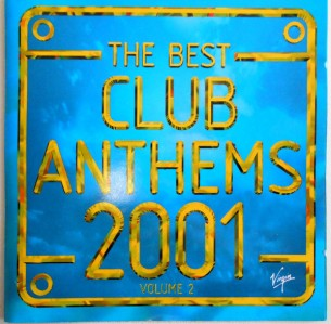 The Best Club Anthems 2001 CD - CDKLASS 004