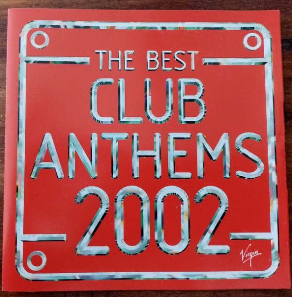 The Best Club Anthems 2002 CD - CDKLASS 013