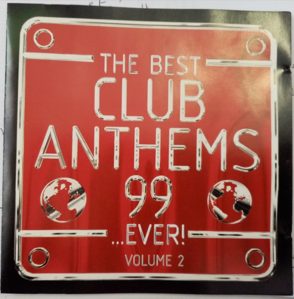 The Best Club Anthems 99 ... Ever! Volume 2 CD - CDDANCE 36
