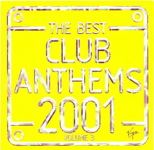 The Best Club Anthems 2001 Volume 3 CD - CDKLASS 010