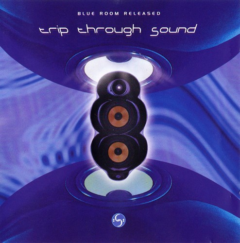 Blue Room Released: Trip Through Sound CD - CDBLUE 1